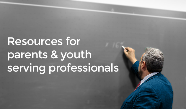 Calgary resources for parents of teenagers and youth and teen serving professionals